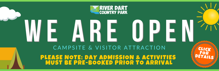 River Dart Country Park is Open